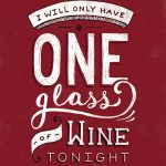 only one glas of wine daily dishonesty